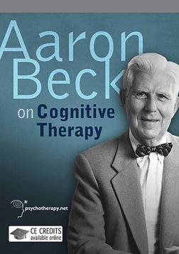 Aaron Beck on Cognitive Therapy