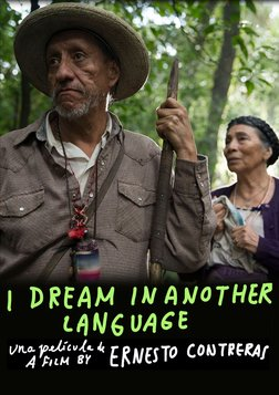 I Dream in Another Language - Sueño en otro idioma