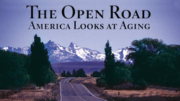 The Open Road - America Looks at Aging
