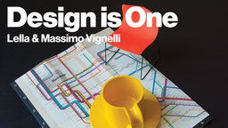 Design is One - The Story of Lella and Massimo Vignelli