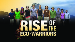Rise of the Eco Warriors - Young Activists Saving the Rain Forest