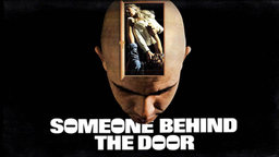 Someone Behind the Door - Two Minds For Murder